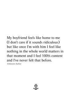 My Boyfriend Feels Like Home To Me