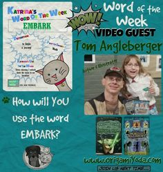 It is the literacy activity & vocabulary builder for students of all ages: Word of the Week with kidlit stars. Embark word definition shared by author Tom Angleberger. Thanks, Mr. Angleberger! Website:http://origamiyoda.com/