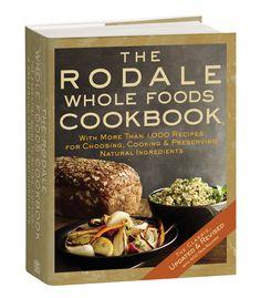 Rodale Whole Foods Cookbook