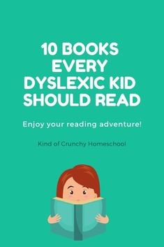 10 must read books for kids who have dyslexia and learning disabilities, top 10 books Dyslexia Activities, Dyslexia Strategies, Dyslexia Teaching, Learning Disabilities, Reading Strategies, Learning Activities, Reading Adventure, Dyscalculia, Read Books