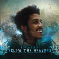 Blu & Exile's Classic Record Below the Heavens