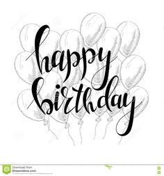 Vector Hand Lettering. Happy Birthday Greeting Card With Calligraphy. Design Black And White Overlay - Download From Over 52 Million High Quality Stock Photos, Images, Vectors. Sign up for FREE today. Image: 73819419