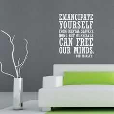 Quote: Bob Marley Emancipate Yourself. Free Your Mind. Wall Word Quote Decal    Part 30