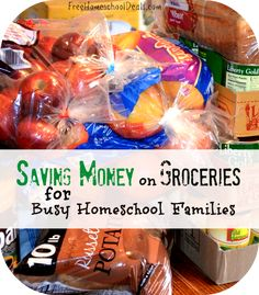Saving Money on Groceries for Busy Homeschool Families