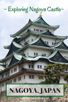 Guides and tips to visiting Nagoya Castle in Nagoya Japan with kids - The World Is A Book