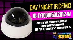Day / Night IR Demo - ID-LX700IR50L2812-W 700TVL Indoor Dome IR Security...