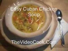 Absolutely Delicious and Easy Cuban Chicken Soup
