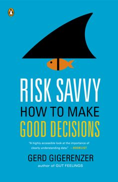 Risk Savvy by Gerd Gigerenzer, Click to Start Reading eBook, An eye-opening look at the ways we misjudge risk every day and a guide to making better decisions wit