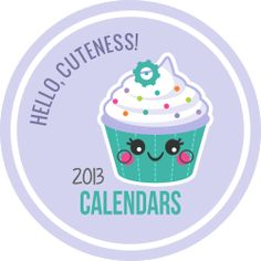Free 2013 Calendars from Hello Cuteness - extra cute graphics and this is the last year they are offering them for free.