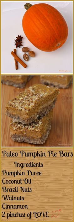 Paleo Pumpkin Pie Bars from WorthEveryChew.com ......A decadent paleo & gluten free pumpkin pie bar that will have everyone asking for seconds.