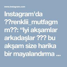 """Instagram'da 🌼💖renklii_mutfagmm💖🌼: """"Iyi akşamlar arkadaşlar 🙋♀️ bu akşam size harika bir mayalandırma ürününü tanıtacağım @yagmurlamutlumutfaklar Sayfasindan gelen hamur…"""" • Instagram"""