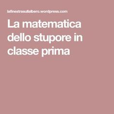 La matematica dello stupore in classe prima