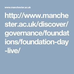 Each year The University of Manchester celebrates its foundation with a ceremony at the Whitworth Hall. Watch the ceremony live here. University Of Manchester, Foundation, Live, Day, Foundation Series