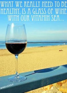 What we really need to be healthy is a glass of wine with our vitamin Sea. - I want to live by the sea! Great Quotes, Quotes To Live By, Funny Quotes, Gin, Vodka, Wine Quotes, Food Quotes, I Love The Beach, Beach Quotes