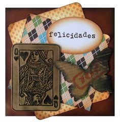 Another guy card made in Tim Holtz style. #felicidades #butterfly #tarjeta #masculine #browns #distressed #queen