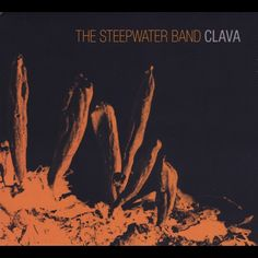 ♫ Clava - The Steepwater Band. Listen @cdbaby