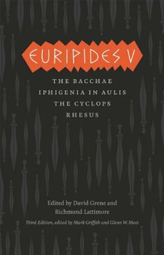 Euripides V: Bacchae, Iphigenia in Aulis, The Cyclops, Rhesus (The Complete Greek Tragedies) by Euripides, http://www.amazon.com/dp/B00A7BU016/ref=cm_sw_r_pi_dp_wEIjtb1KV3R9C