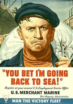 You bet!  US Merchant Marine  c. 1942-1945