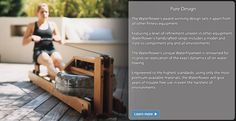 The WaterRower   designed to emulate the exact dynamics of the boat moving through water.  Awesome!