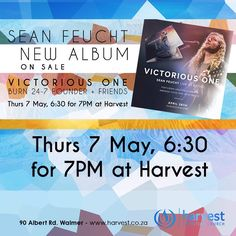 SEAN FEUCHT'S NEW ALBUM VICTORIOUS ONE ON SALE  Tonight at Harvest 6.30 for 7pm Worship Night #FreeForAll  Coffee and Snacks for sale. An offering will be taken to bless the team.
