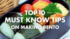 top 10 must know tips on making bento. pin now for later!