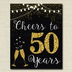Cheers To Fifty Years 50 50th Wedding Sign Birthday Party Decorat