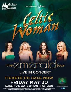 Celtic Woman in Bangor, Maine - May 30, 2014 at Darling's Waterfront Pavilion - Waterfront Concerts