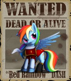 WANTED - Rainbow Dash by Lionheartcartoon on deviantART