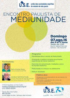 Encontro Paulista de Mediunidade 2016, Santana, São Paulo-SP - http://www.agendaespiritabrasil.com.br/2016/06/21/encontro-paulista-de-mediunidade/