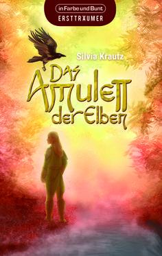   Das Amulett der Elben (Silvia Krautz)