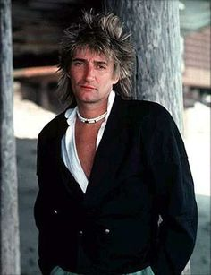 Rod Stewart......... the best scratchy voice, hair and attitude
