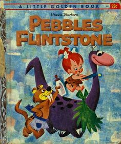 1963 Pebbles Flintstone (Hanna Barbera) A Little Golden Book VINTAGE hardcover children's book Pebbles And Bam Bam, Pebbles Flintstone, Vintage Cartoons, Classic Cartoons, Vintage Children's Books, Retro Vintage, Antique Books, Vintage Paper, Vintage Images