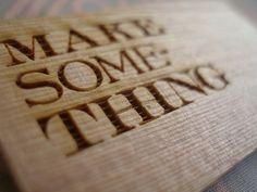 Make Something brooch by the workroom, via Flickr
