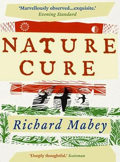 """Mabey's memoir of his recovery from a crippling depression through to his rediscovery of his love of nature is quite remarkable, both for its honesty and its total lack of ego. He has much to say on man's relationship with nature, and his prose is both warm and fiercely intelligent."""