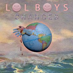 LOL BOYS / Changes