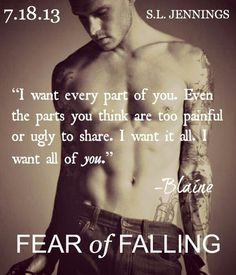 Fear of falling- Blaine I Love Books, Good Books, Books To Read, My Books, Fear Of Falling, Romantic Gestures, Book Trailers, Book Boyfriends, Les Miserables