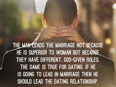 If he is going to lead in marriage then he should lead the dating relationship. Description from sophiemcdonald.wordpress.com. I searched for this on bing.com/images