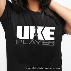 4367aa77 Ukulele Tee Shirt Gifts Online - Uke Company Uke Player creation.  @ukuleletshirtcompany #ukeplayershirt
