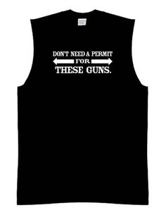 Funny Sleeveless Size M Shirt (Dont Need A Permit For These Guns.) Basketball Style Shooter Tee, Humorous Slogans Comical Sayings T-Shirt