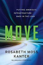 Move : putting America's infrastructure back in the lead