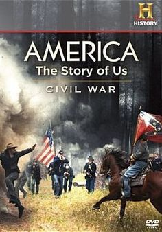 America The Story Of Us: Civil War