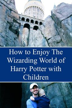 How to Enjoy The Wizarding World of Harry Potter with Children | Every Child is a Blessing