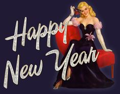 New Years Pin Up...Love this...maybe I will do Happy New Year cards instead of xmas...I dont' have time for the xmas cards to get sent out.