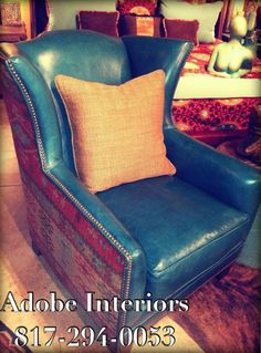 Turquoise Leather Chair Adobe Interiors 817-294-0053