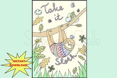 Cute Printable Page Take It Sloth Dashboard by SweetestChelle