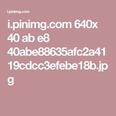 i.pinimg.com 640x 40 ab e8 40abe88635afc2a4119cdcc3efebe18b.jpg