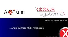 HiddenWires - Axium Appoints Aldous Systems as Exclusive UK Distributor of its Multi-Award Winning Distributed Audio System