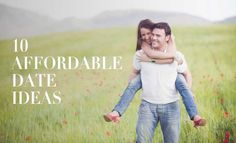 10 Affordable Date Ideas