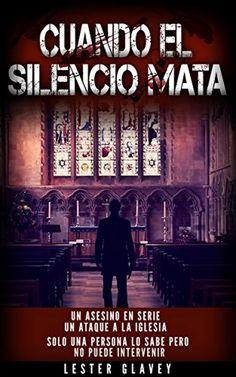 Un asesino en serie Un ataque a la iglesia Solo una persona lo sabe, pero no puede intervenir...  #amazon ► relinks.me/B01HURID4U #thriller #suspense #NovelaNegra