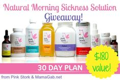 Pink Stork: Naturally Eliminate Your Morning Sickness and Improve Your Pregnancy Health